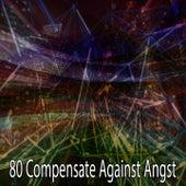 80 Compensate Against Angst de Meditación Música Ambiente