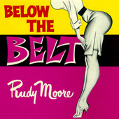Below The Belt de Rudy Ray Moore