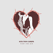 Sur ton corps - Single de Tsew The Kid