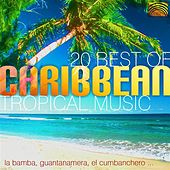 20 Best of Caribbean Tropical Music by Pablo Carcamo