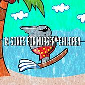 14 Songs for Nursery Children de Canciones Para Niños