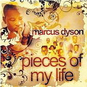 Pieces of My Life de Marcus Dyson