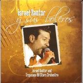 Israel Kantor y Sus Boleros by Israel Kantor