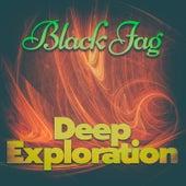 Deep Exploration de Black Jag
