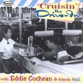Cruisin' the Drive - in with Eddie Cochran & Friends, Vol. 1 von Various Artists