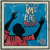 The Time for Peace Is Now - Gospel Music About Us de Various Artists