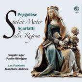 Pergolesi: Stabat Mater - Scarlatti: Salve Regina de Les Passions