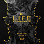 This Life by Sareem Poems
