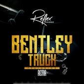 Bentley Truck (feat. Rema) von Reflex Soundz