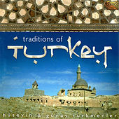 Traditions of Turkey by Various Artists