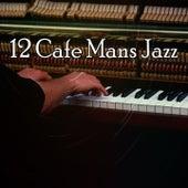 12 Cafe Mans Jazz de Bossanova