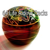 64 Life Aiding Tracks by Yoga Music