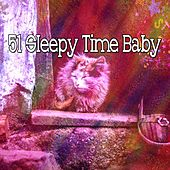 51 Sleepy Time Baby by S.P.A