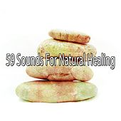 59 Sounds for Natural Healing de Meditación Música Ambiente