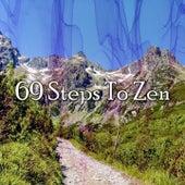 69 Steps to Zen von Entspannungsmusik
