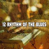 12 Rhythm of the Blues von Peaceful Piano