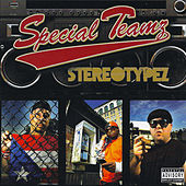 Sterotypez by Special Teamz