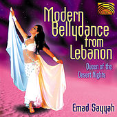 Modern Bellydance from Lebanon: Queen of the Desert Nights by Emad Sayyah