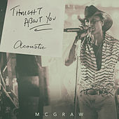 Thought About You (Acoustic) de Tim McGraw