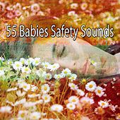 55 Babies Safety Sounds von Best Relaxing SPA Music
