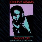 I Won't Cry de Johnny Adams