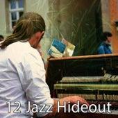 12 Jazz Hideout de Bossanova