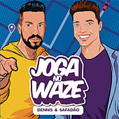 Joga no Waze by Dennis DJ