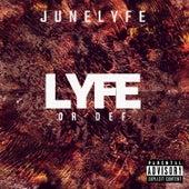 Lyfe or Def by Junelyfe