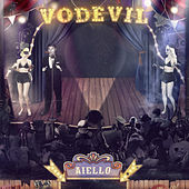 Vodevil by Enrique Aiello
