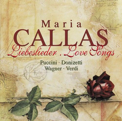 Callas, Maria: Liebeslieder by Maria Callas