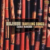 Didjeridu Travelling Songs de Charlie McMahon