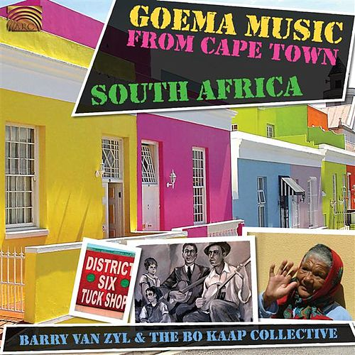 Goema Music From Cape Town, South Africa by Barry Van Zyl