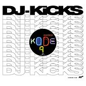 You Don't Wash feat. The Spaceape (Vocal) (DJ-KiCKS) by Kode9