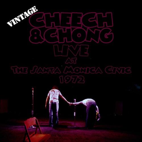 Live At The Santa Monica Civic by Cheech and Chong