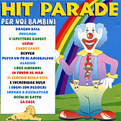 Hit parade per noi bambini von Various Artists