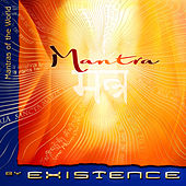 Mantra by Existence