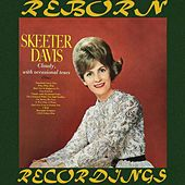 Cloudy, With Occasional Tears (HD Remastered) de Skeeter Davis