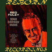 Songs Everybody Knows (HD Remastered) by Red Foley