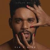 Ela É Afro von César Melo Oficial
