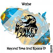 Beyond Time and Space EP de Wabe