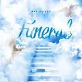 Funeral by Ant Glizzy