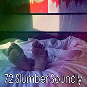 72 Slumber Soundly von Rockabye Lullaby