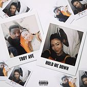 Hold Me Down by Troy Ave