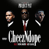 CheezNDope (feat. Young Dolph & Key Glock) de Project Pat