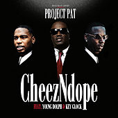 CheezNDope (feat. Young Dolph & Key Glock) by Project Pat