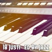 18 Justified by Jazz de Bossanova