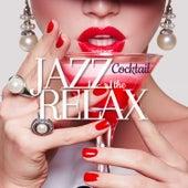 The Jazz Relax Cocktail de Various Artists