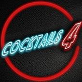 Cocktails, Vol. 4 von Various Artists