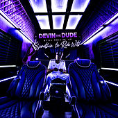 Still Rollin' Up: Somethin' To Ride With by Devin The Dude