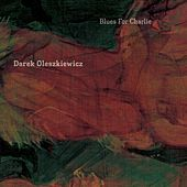 Blues for Charlie von Darek Oleszkiewicz